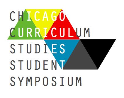 3rd Annual Chicago Curriculum Studies StudentSymposium