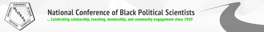 National Conference of Black Political Scientists: Agency, Survival, & the Continuing Challenges of BlackInequalities
