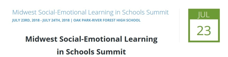 Midwest Social-Emotional Learning in Schools Summit, July 23-24