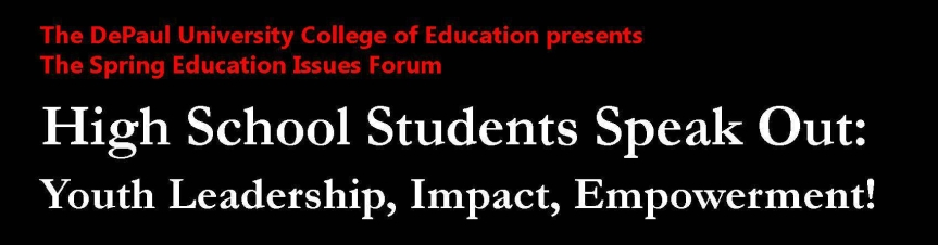 COE Spring Forum: High School Students Speak Out! May 1st at 5:30pm